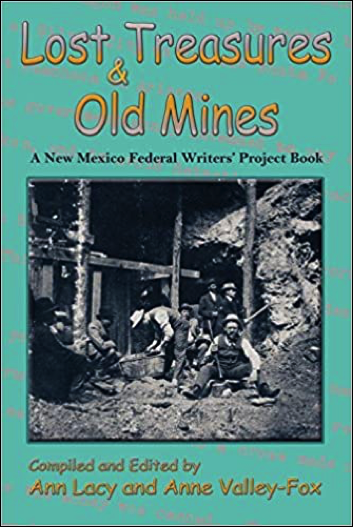 Lost Treasures and Old Mines